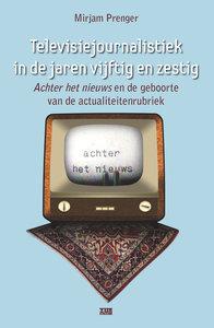 Mirjam Prenger - Televisiejournalistiek in de jaren vijftig en zestig