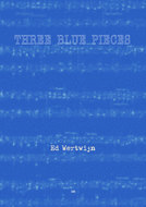 Ed Wertwijn - Three Blue Pieces